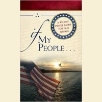 If My People- A 40-Day Prayer Guide For Our Nation