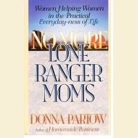No More Lone Ranger Moms