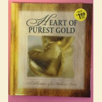 Heart of Purest Gold