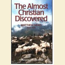 The Almost Christian Discovered
