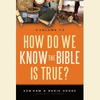 How Do We Know The Bible Is True?- Volume 1