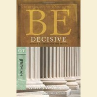 Be Decisive - Jeremiah