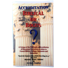 Accreditation- Biblical or Bogus?