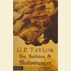 G.P. Taylor - Sin, Salvation & Shadowmancer
