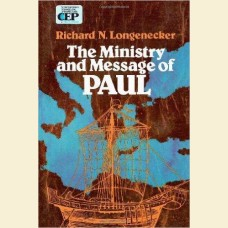The Ministry and Message of Paul