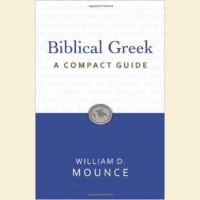 Biblical Greek, A Compact Guide