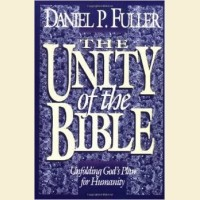 The Unity of the Bible- Unfolding God's Plan for Humanity