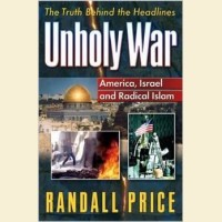 Unholy War -America, Israel and Radical Islam