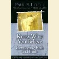 Know What You Believe- Connecting Faith and Truth