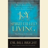 Joy of Spirit-Filled Living- The Power to Succeed