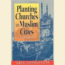 Planting Church in Muslim Cities