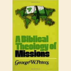 A Biblical Theology of Missions