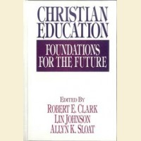 Christian Education- Foundation for the Future