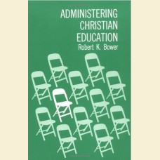 Administrating Christian Education