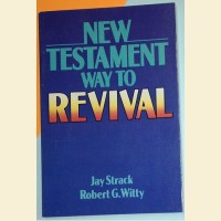 New Testament Way of Revival