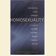Homosexuality- Contemporary Claims Examined in Light of the Bible