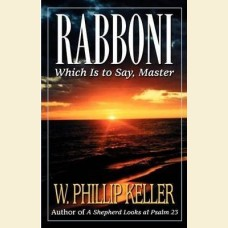 Rabboni Which Is to Say, Master