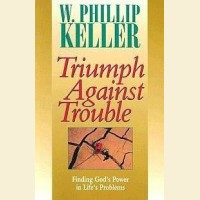 Triumph Against Trouble