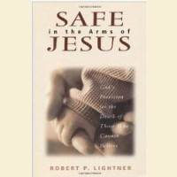 Safe in the Arms of Jesus- God's Provision for the Death of Those Who Cannot Believe