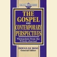 The Gospel and Contemporary Perspectives