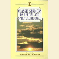 Classic Sermons on Revival and Spiritual Renewal