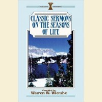 Classic Sermons on The Seasons Of Life