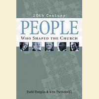 20th Century People Who Shaped The Church