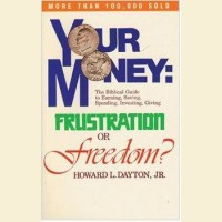 Your Money- Frustration or Freedom