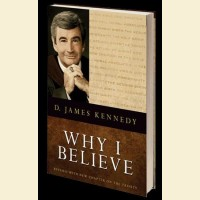 Why I Believe- Revised with New Chapter on the Trinity