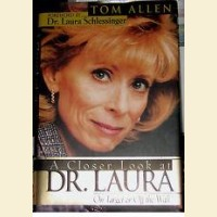 A Closer Look at Dr. Laura