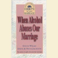 When Alcohol Abuses Our Marriage